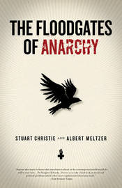 The Floodgates Of Anarchy by Stuart Christie image