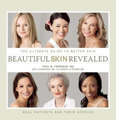 Beautiful Skin Revealed by Paul M Friedman image
