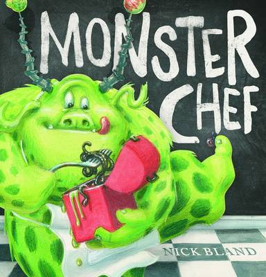 Monster Chef by Nick Bland image