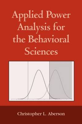 Applied Power Analysis for the Behavioral Sciences by Christopher L. Aberson image