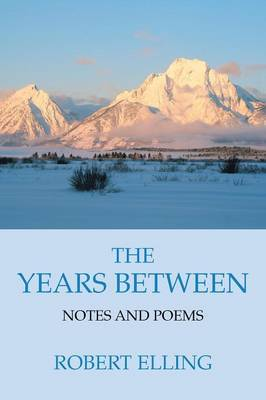 The Years Between by Robert Elling