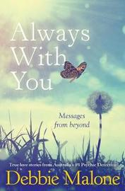 Always with You by Debbie Malone