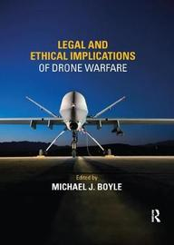Legal and Ethical Implications of Drone Warfare