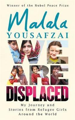 We Are Displaced by Malala Yousafzai image