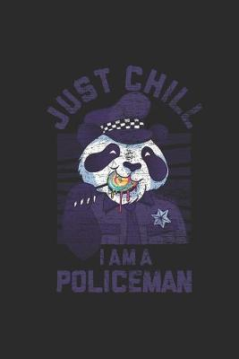 Just Chill I'm A Policeman by Police Publishing