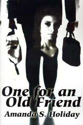One for an Old Friend by Amanda S. Holiday image