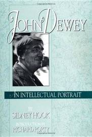 John Dewey by Sidney Hook