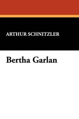 Bertha Garlan by Arthur Schnitzler image