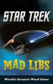 Star Trek Mad Libs by Eric Luper