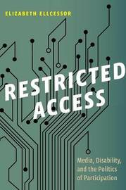 Restricted Access by Elizabeth Ellcessor