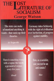 The Lost Literature of Socialism by George Watson image