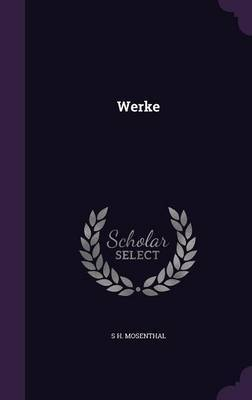 Werke by S H Mosenthal image