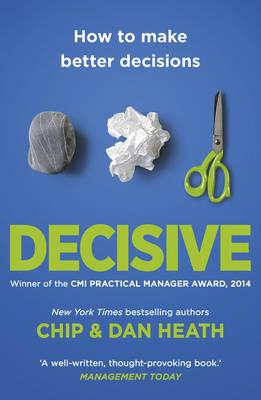 Decisive by Chip Heath image