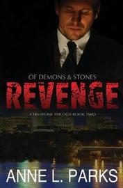 Revenge by Anne L Parks