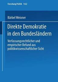 Direkte Demokratie in Den Bundeslandern by Barbel Weixner