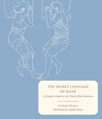 The Secret Language of Sleep by Evany Thomas