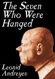 The Seven Who Were Hanged by Leonid Andreyev image