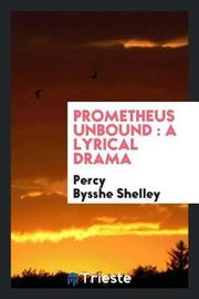 Prometheus Unbound by Percy Bysshe Shelley image