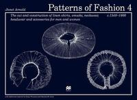Patterns of Fashion 4 by Janet Arnold