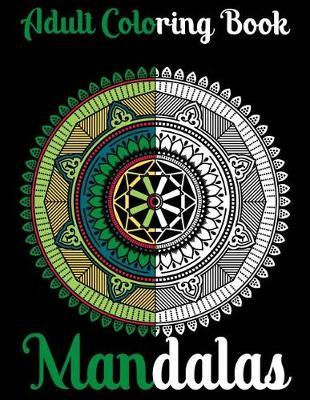 Mandala Adult Coloring Book by Ibrahim Journal Publishing