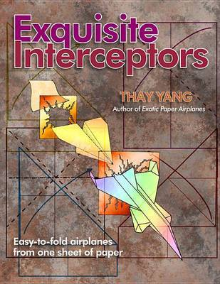 Exquisite Interceptors by Thay Yang