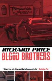 Bloodbrothers by Richard Price image