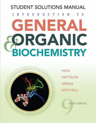 Introduction to General, Organic, and Biochemistry: Student Solutions Manual by Morris Hein image