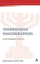 Tendentious Hagiographies by Michael Chyutin