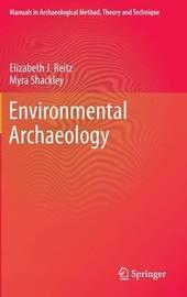 Environmental Archaeology by Elizabeth J. Reitz