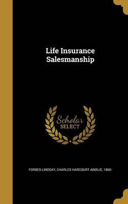 Life Insurance Salesmanship