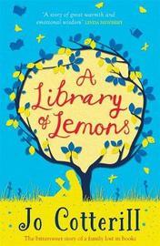 A Library of Lemons by Jo Cotterill