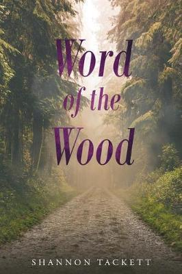 Word of the Wood by Shannon Tackett image