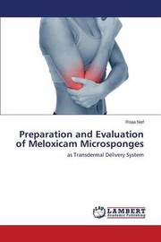 Preparation and Evaluation of Meloxicam Microsponges by Nief Roaa