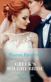 The Greek's Bought Bride by Sharon Kendrick