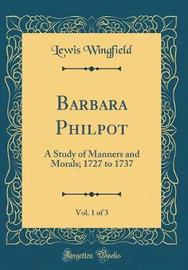 Barbara Philpot, Vol. 1 of 3 by Lewis Wingfield image