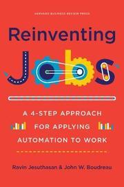 Reinventing Jobs by Ravin Jesuthasan