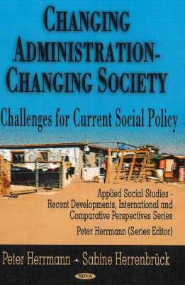 Changing Administration -- Changing Society by Peter Herrmann image