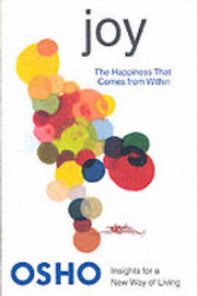 Joy: The Happiness That Comes from within by Osho image