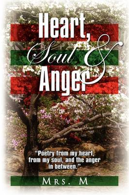Heart, Soul & Anger by Mrs. M image