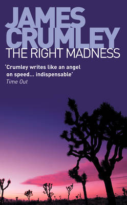 The Right Madness by James Crumley image