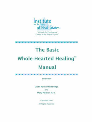 The Basic Whole-Hearted Healing Manual by Grant McFetridge