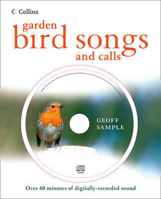 Garden Bird Songs and Calls by Geoff Sample