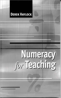 Numeracy for Teaching by Derek Haylock image
