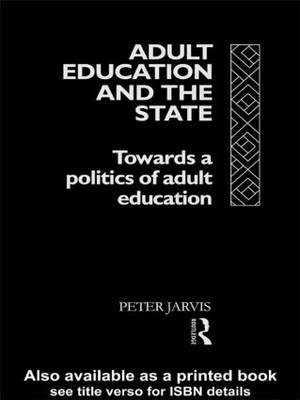 Adult Education and the State by Peter Jarvis