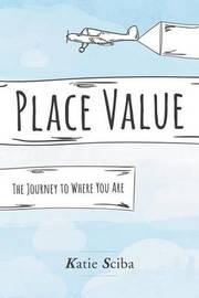 Place Value by Katie Sciba