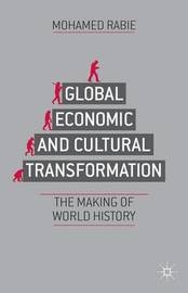 Global Economic and Cultural Transformation by Mohamed Rabie