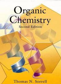Organic Chemistry, second edition by Thomas N. Sorrell image