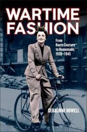 Wartime Fashion by Geraldine Howell