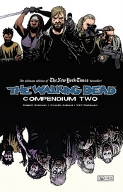The Walking Dead Compendium: Volume 2 by Robert Kirkman