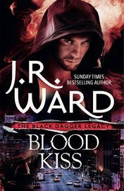 Blood Kiss by J.R. Ward